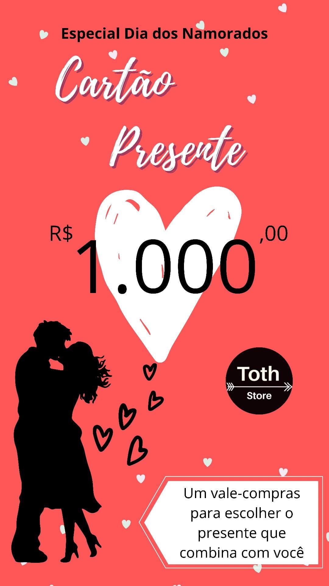 CARTÃO VALE PRESENTE R$ 1000,00